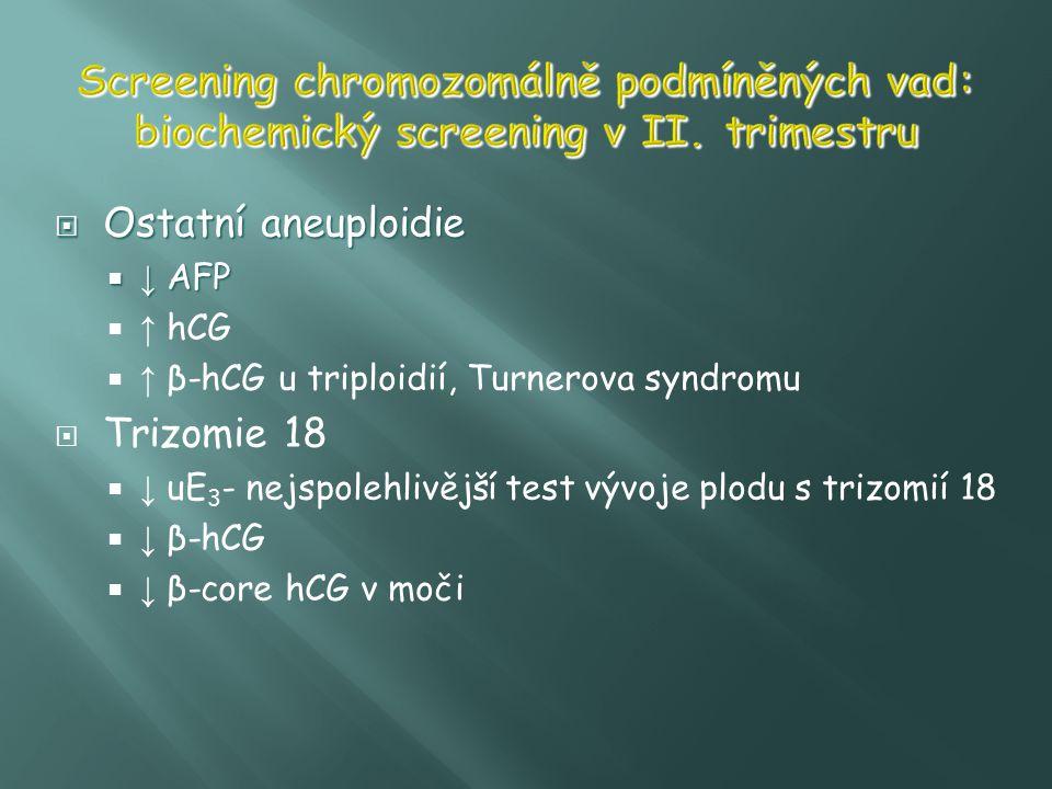 Screening chromozomálně podmíněných vad: biochemický screening v II