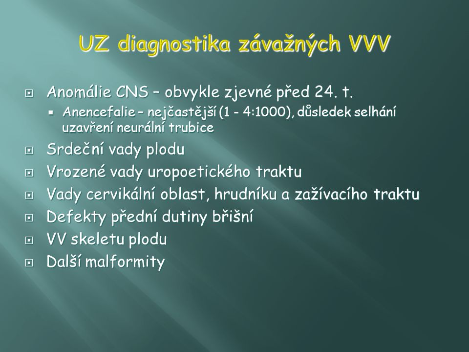 UZ diagnostika závažných VVV