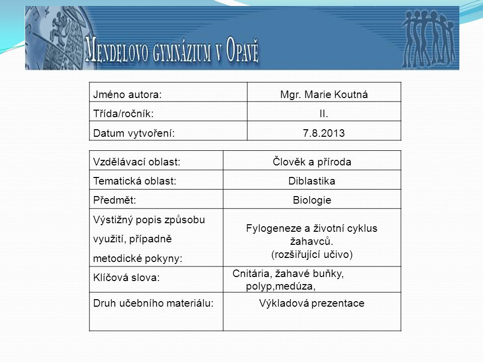 Fylogeneze a životní cyklus žahavců.