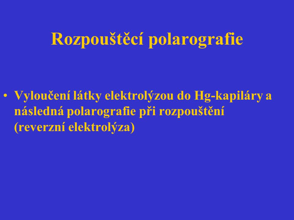 Rozpouštěcí polarografie