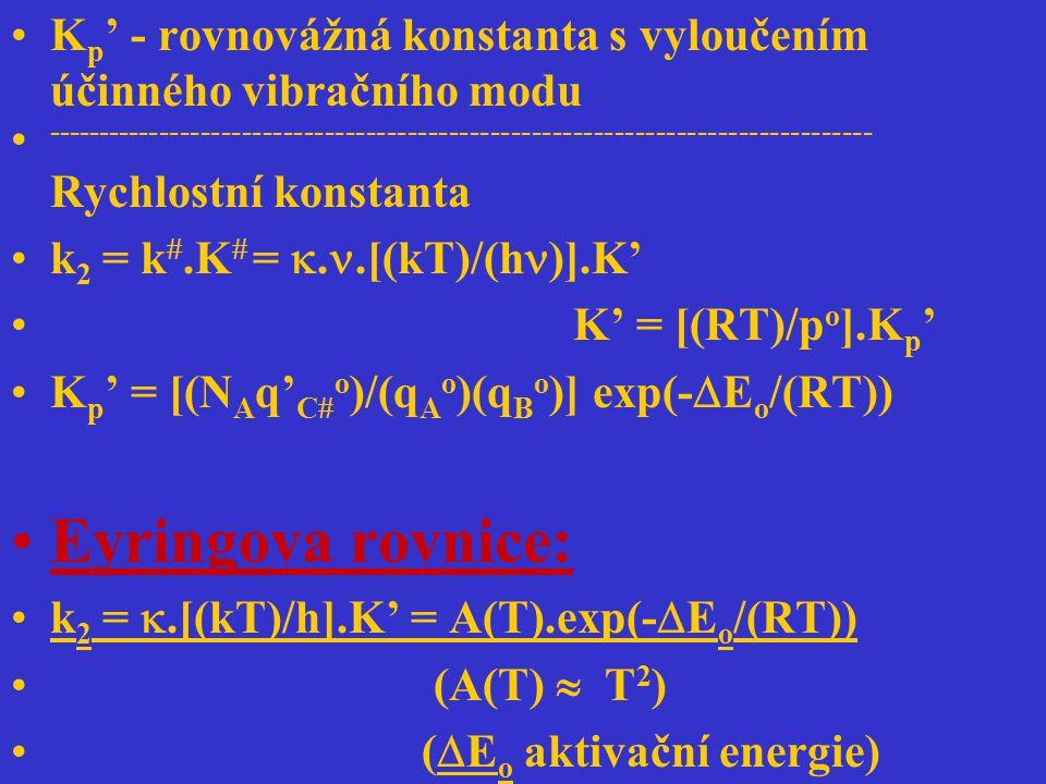 Kp' - rovnovážná konstanta s vyloučením účinného vibračního modu