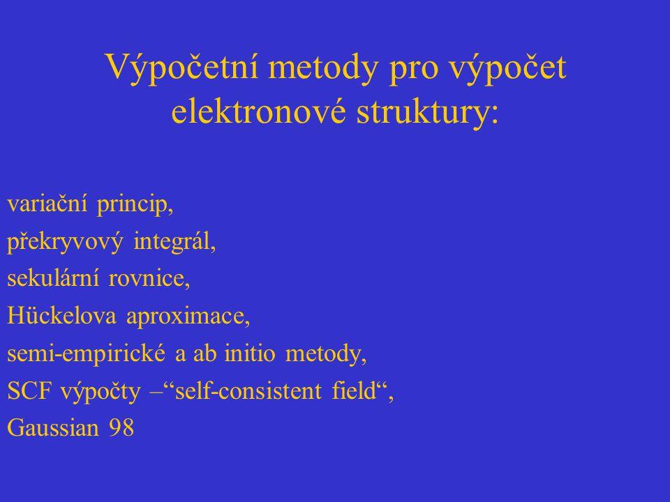 Výpočetní metody pro výpočet elektronové struktury: