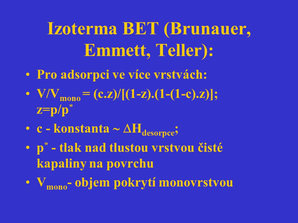 Izoterma BET (Brunauer, Emmett, Teller):