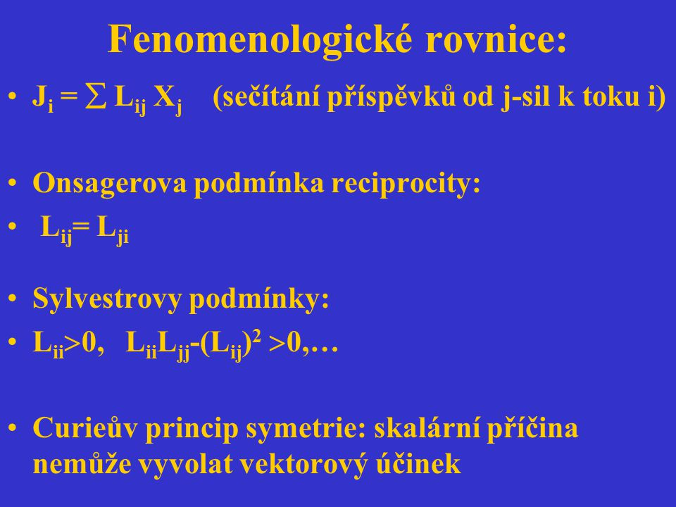 Fenomenologické rovnice: