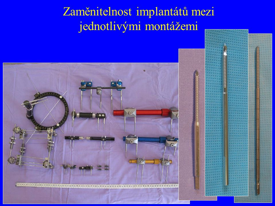 Zaměnitelnost implantátů mezi jednotlivými montážemi