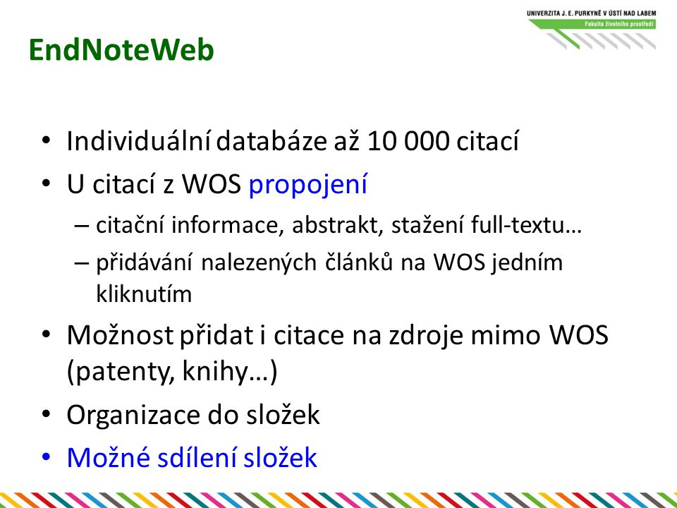 EndNoteWeb Individuální databáze až 10 000 citací