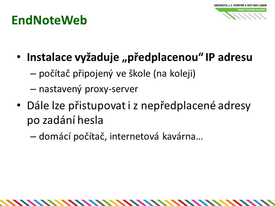 """EndNoteWeb Instalace vyžaduje """"předplacenou IP adresu"""