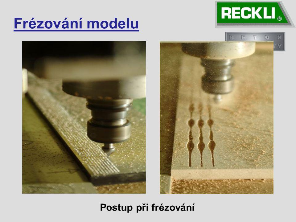 Frézování modelu Postup při frézování 9