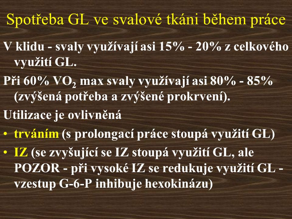 Spotřeba GL ve svalové tkáni během práce
