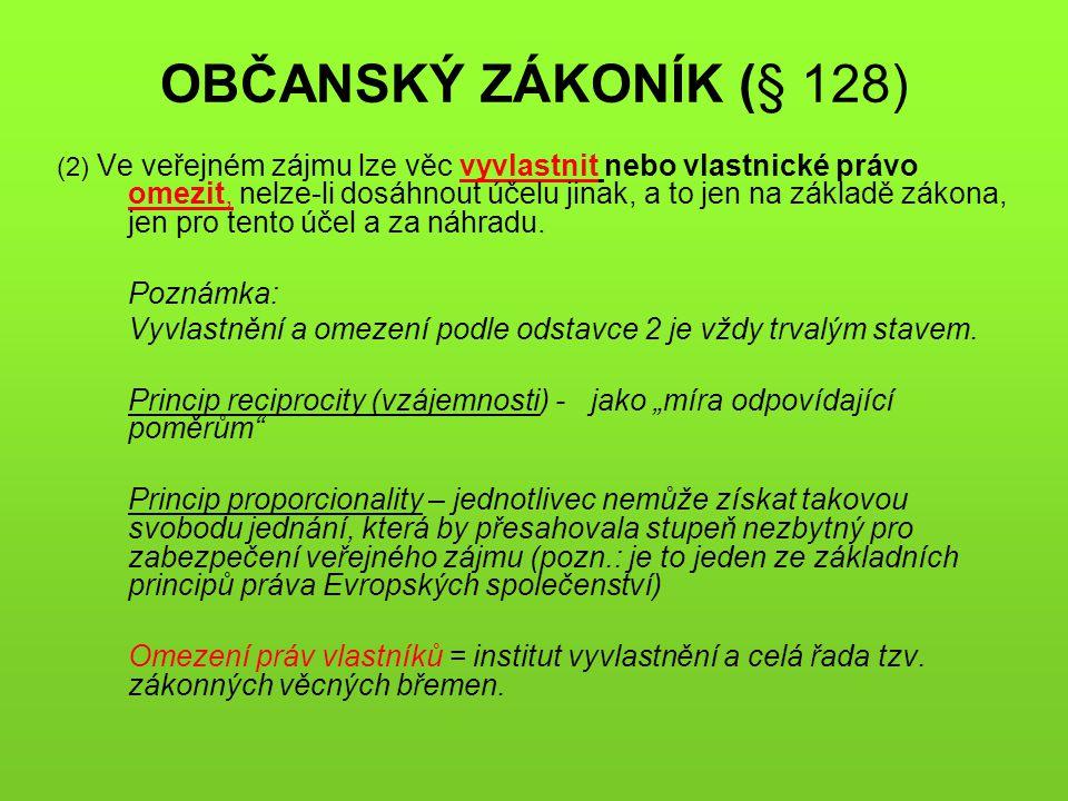 OBČANSKÝ ZÁKONÍK (§ 128) Poznámka: