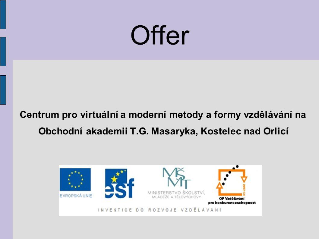 Offer Centrum pro virtuální a moderní metody a formy vzdělávání na