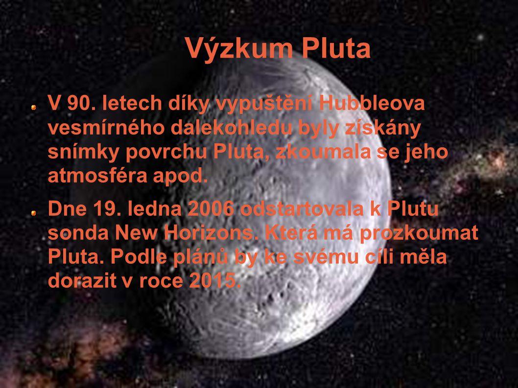 Výzkum Pluta V 90. letech díky vypuštění Hubbleova vesmírného dalekohledu byly získány snímky povrchu Pluta, zkoumala se jeho atmosféra apod.