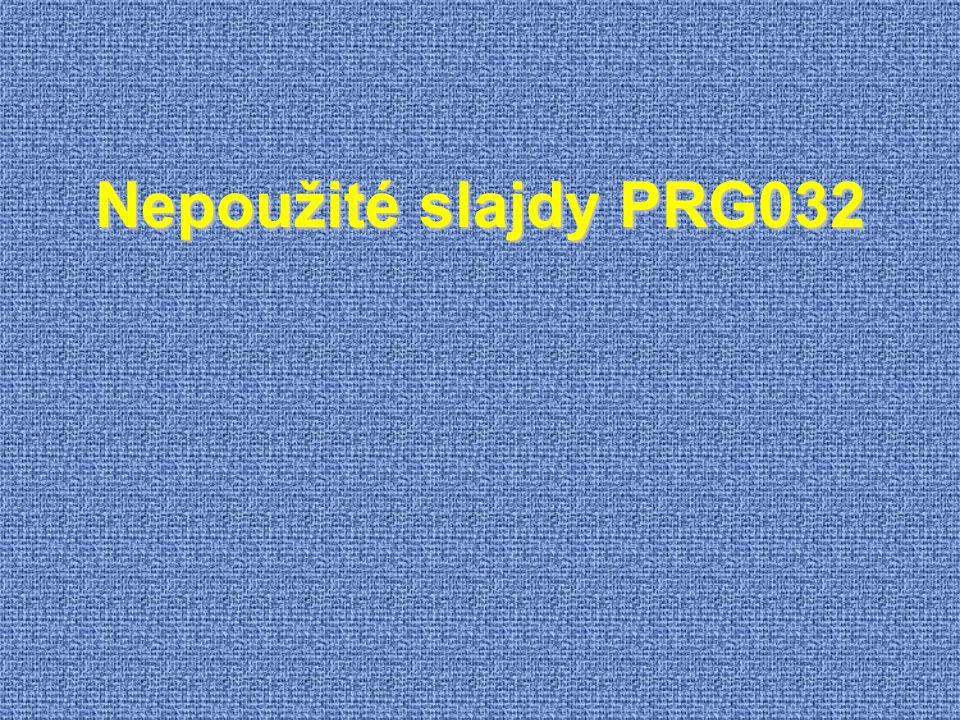 Nepoužité slajdy PRG032