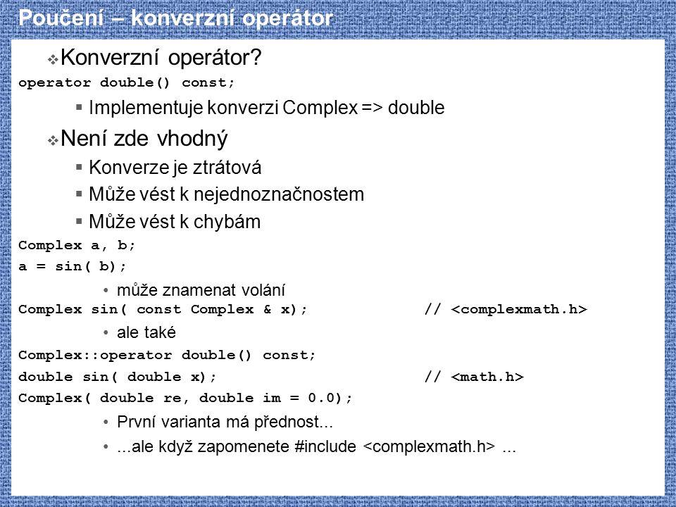 Poučení – konverzní operátor