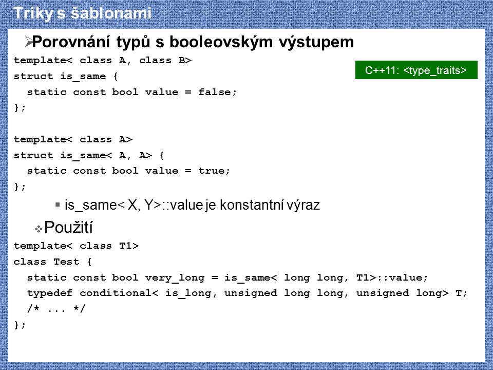 C++11: <type_traits>
