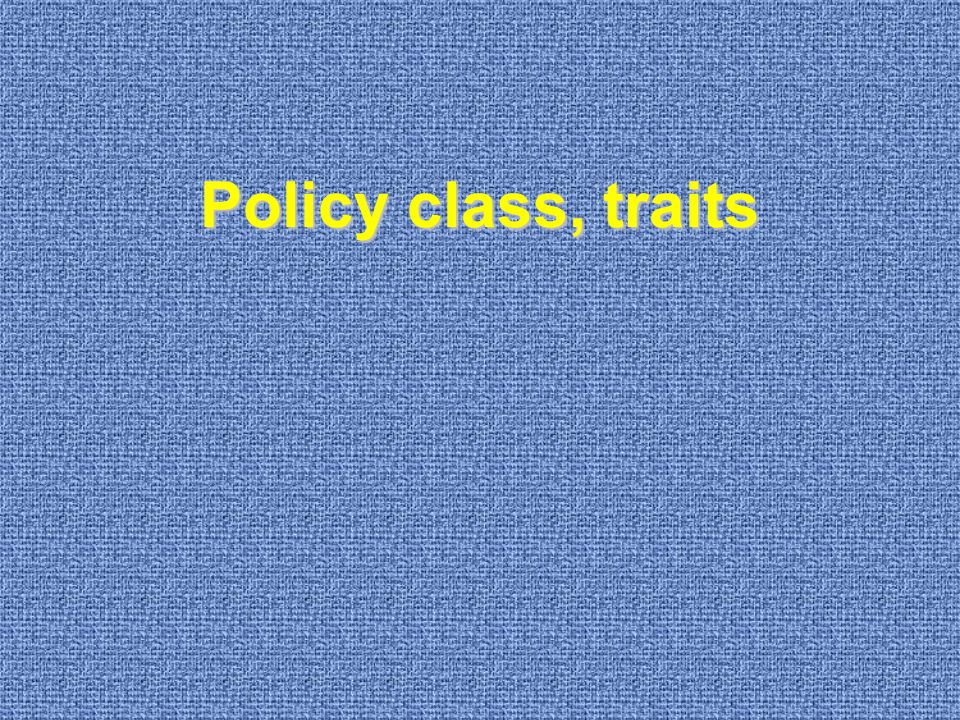 Policy class, traits