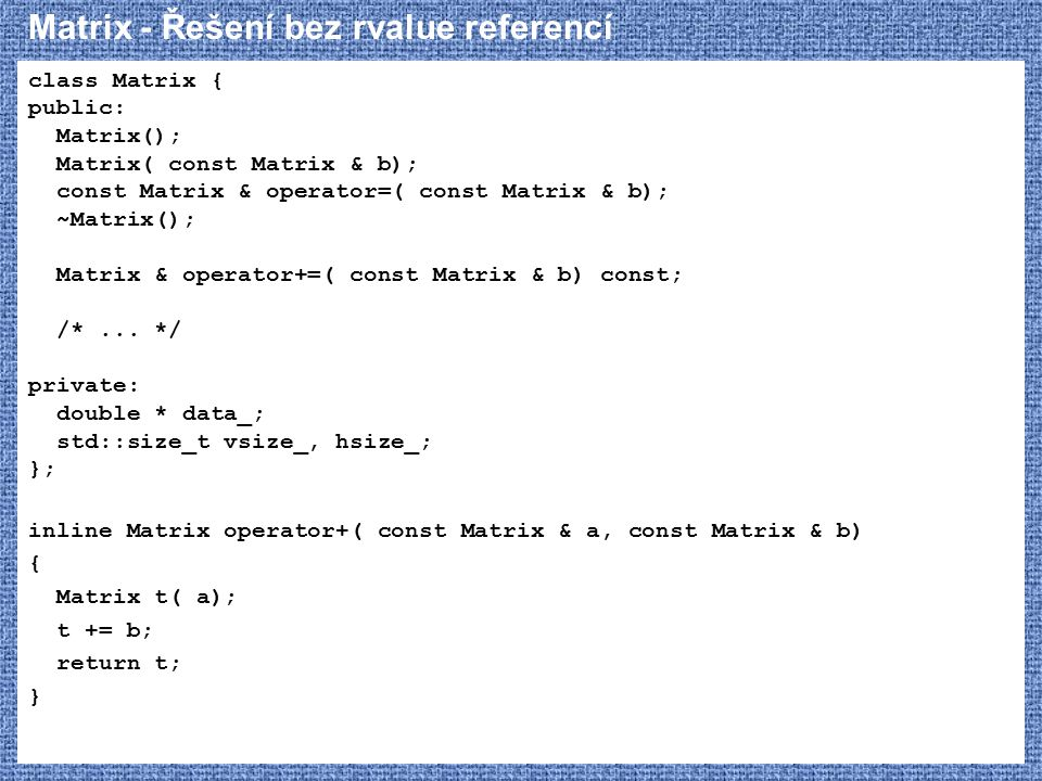 Matrix - Řešení bez rvalue referencí