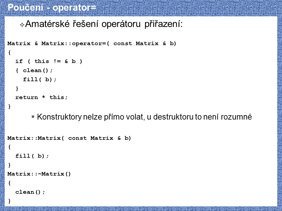 Amatérské řešení operátoru přiřazení: