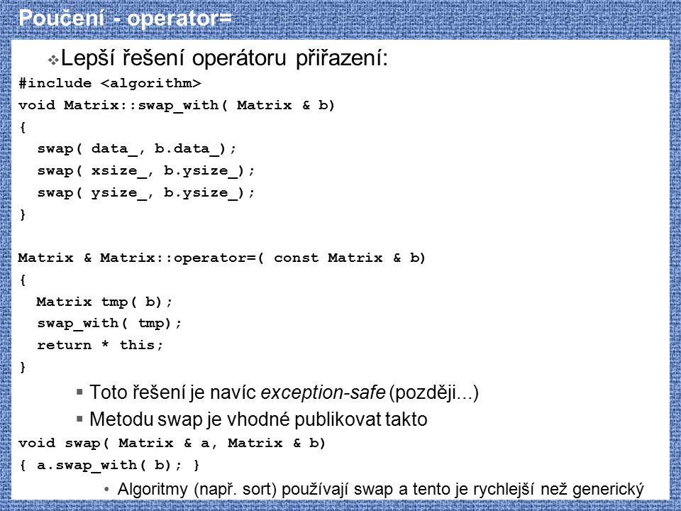 Lepší řešení operátoru přiřazení:
