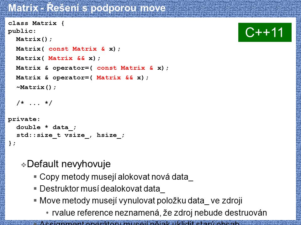 Matrix - Řešení s podporou move