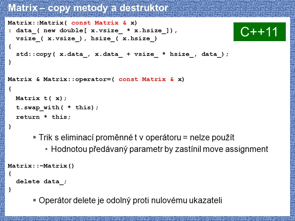 Matrix – copy metody a destruktor