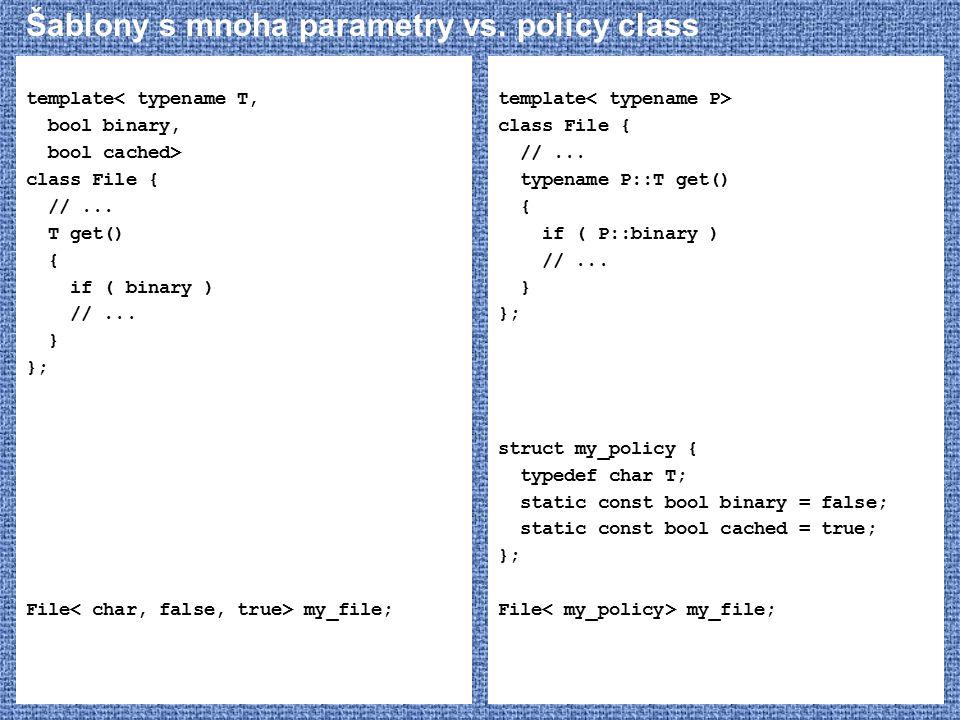 Šablony s mnoha parametry vs. policy class