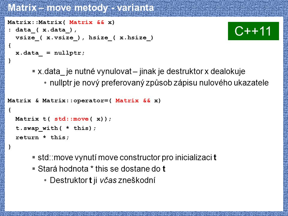 Matrix – move metody - varianta