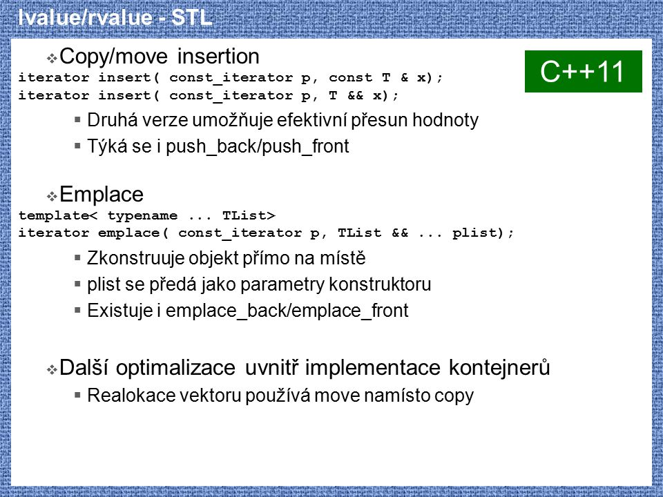 C++11 lvalue/rvalue - STL Copy/move insertion Emplace