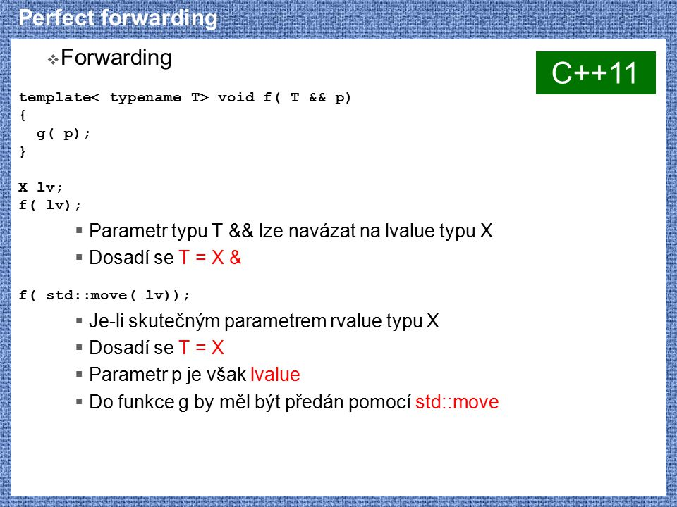 C++11 Perfect forwarding Forwarding