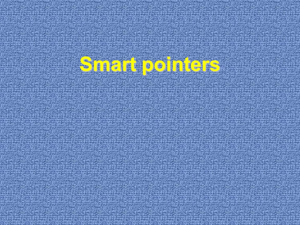 Smart pointers