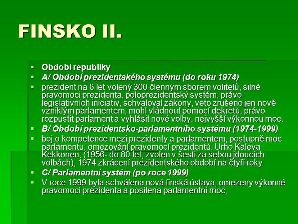 FINSKO II. Období republiky