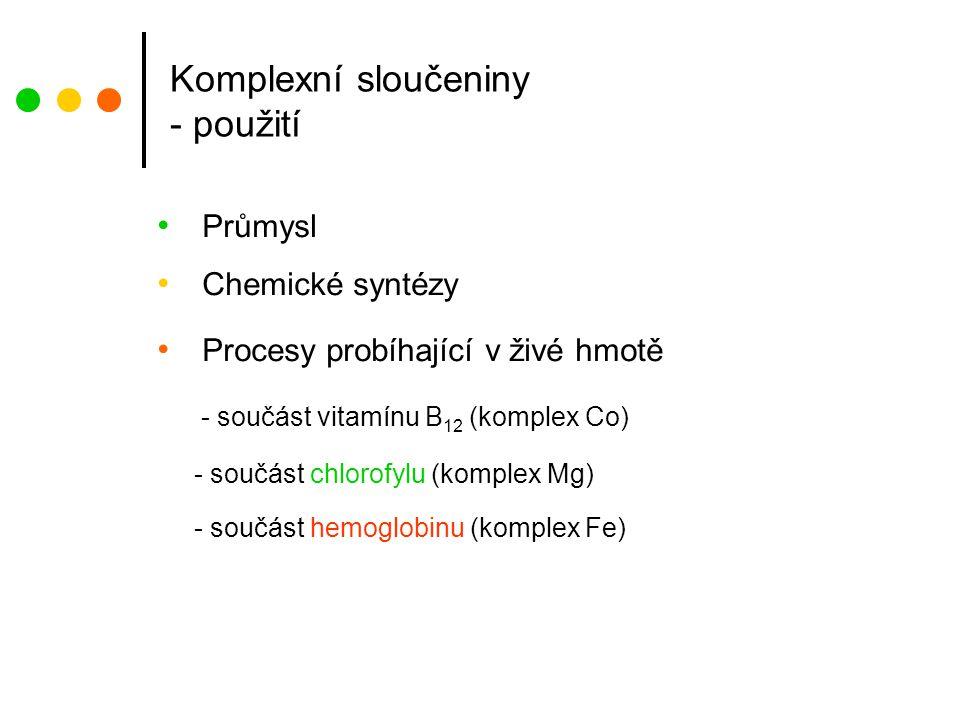 Komplexní sloučeniny - použití
