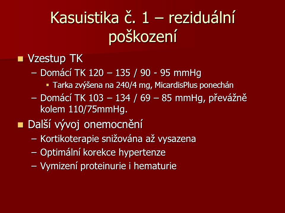 Kasuistika č. 1 – reziduální poškození