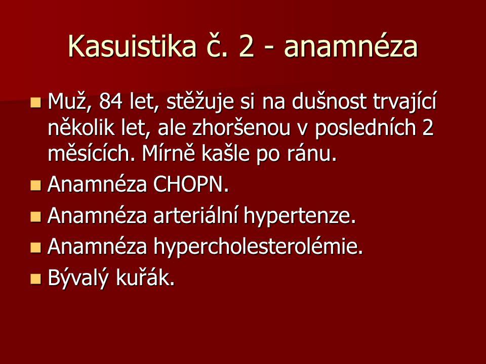 Kasuistika č. 2 - anamnéza
