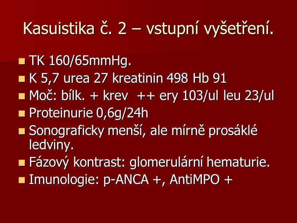 Kasuistika č. 2 – vstupní vyšetření.