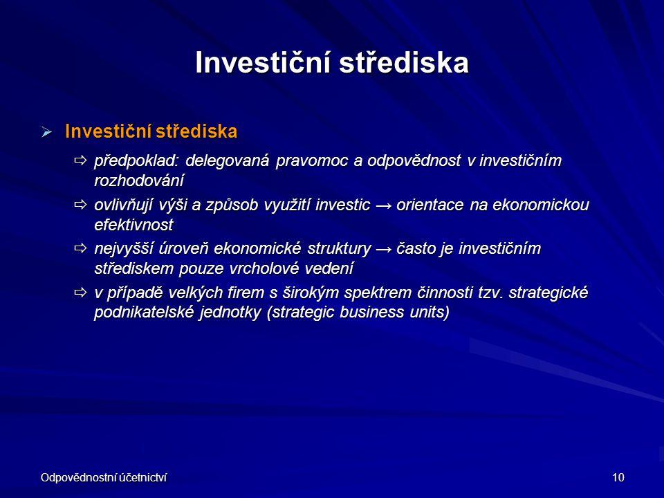 Investiční střediska Investiční střediska