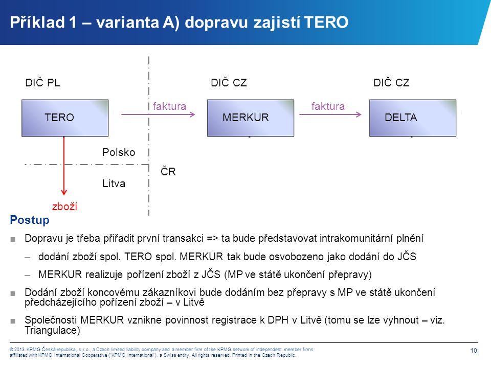 Příklad 1 – varianta B) dopravu zajistí MERKUR
