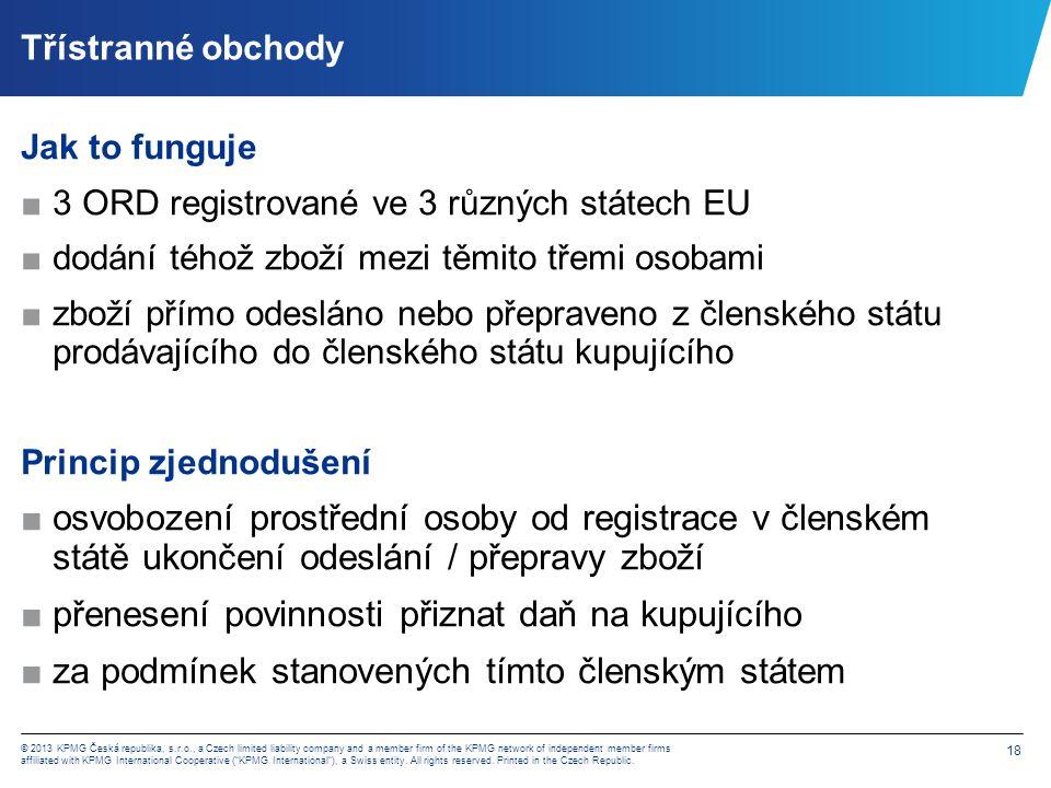 Příklad: zboží z PL dodáno českému zákazníkovi do jiné země EU – zjednodušení formou triangulace