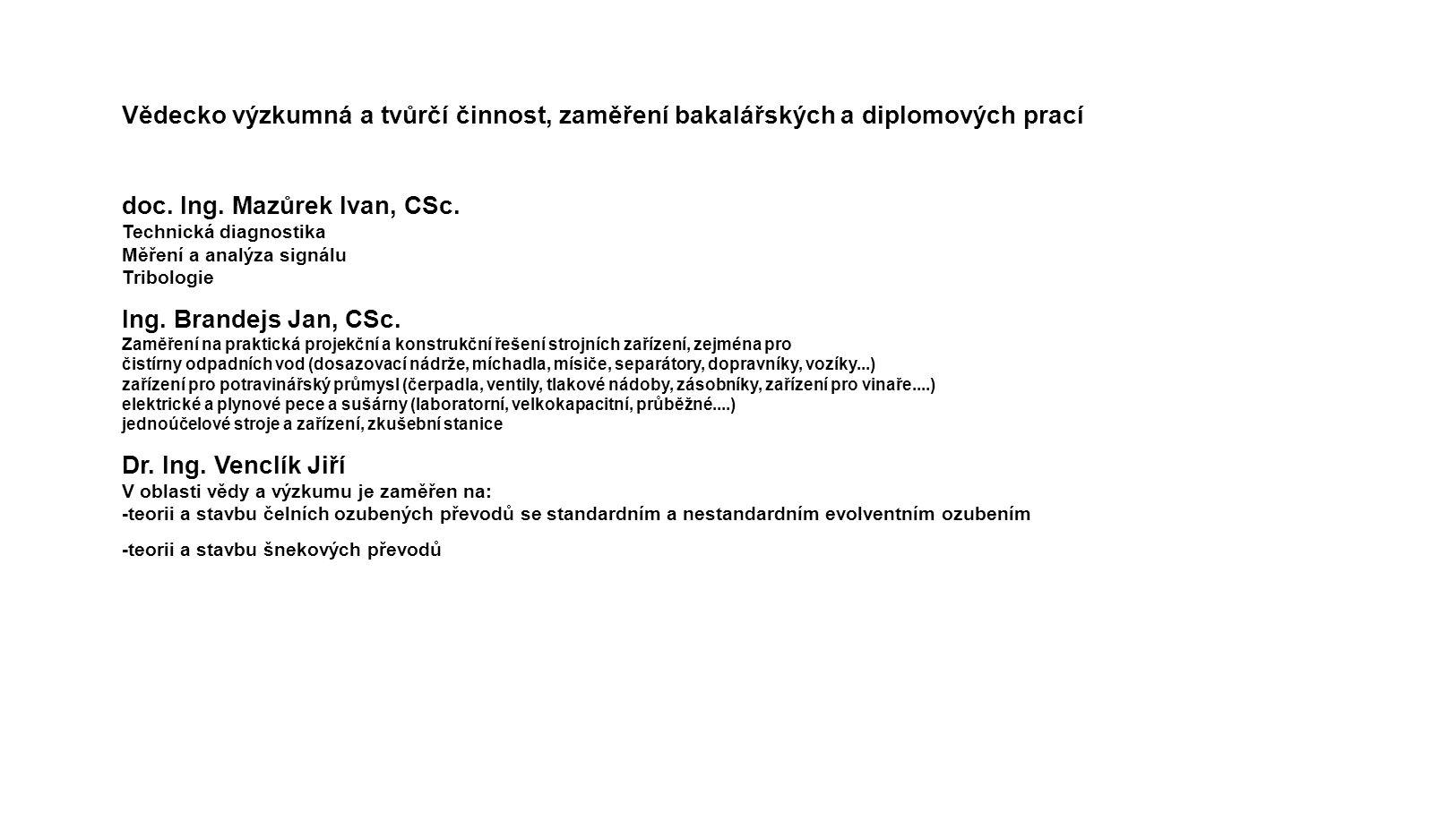 doc. Ing. Mazůrek Ivan, CSc.