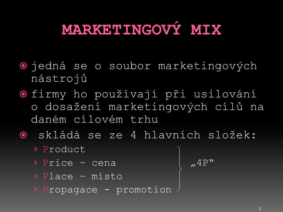MARKETINGOVÝ MIX jedná se o soubor marketingových nástrojů