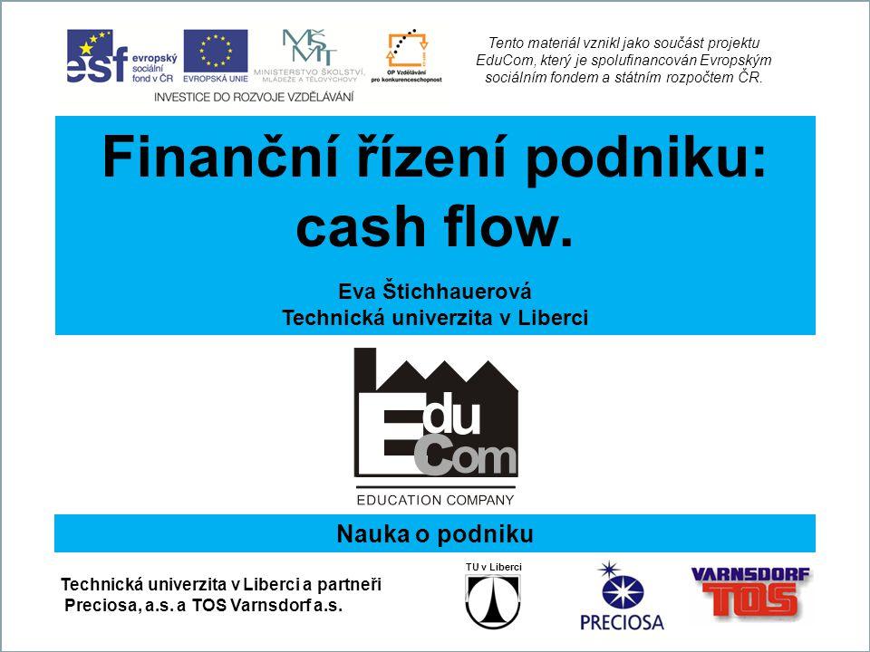 Finanční řízení podniku: Technická univerzita v Liberci