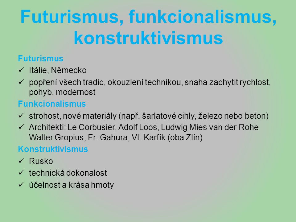 Futurismus, funkcionalismus, konstruktivismus