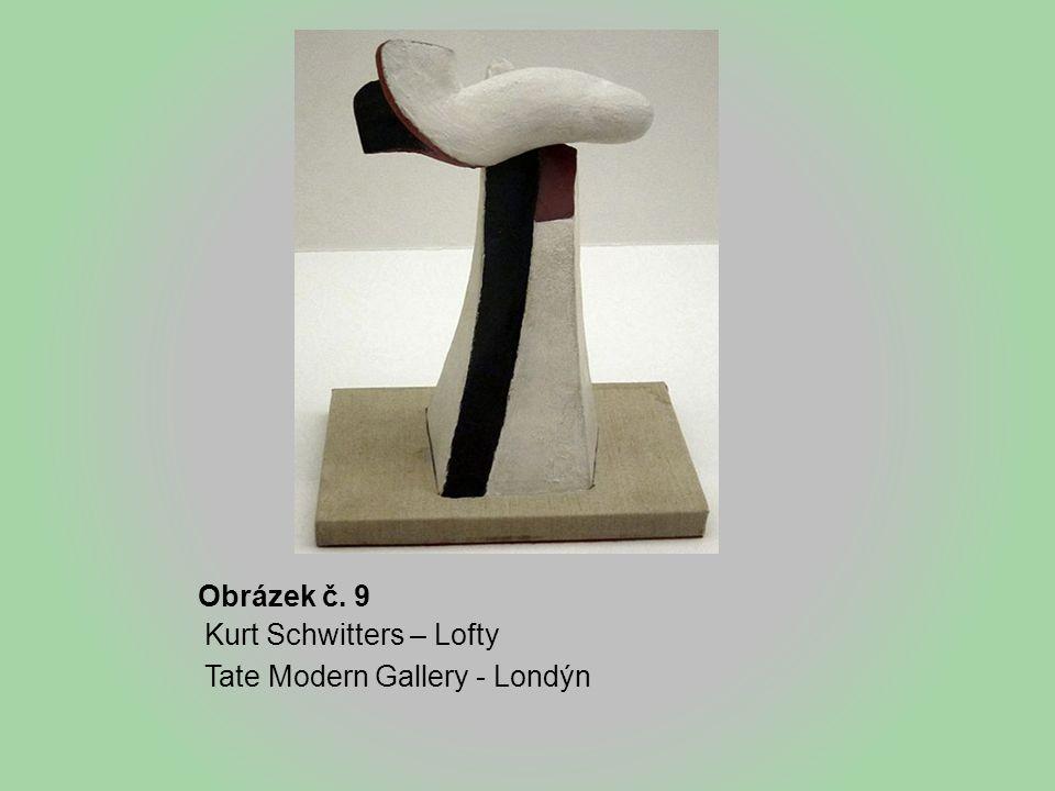 Obrázek č. 9 Kurt Schwitters – Lofty Tate Modern Gallery - Londýn