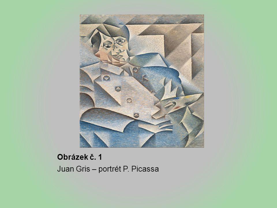 Obrázek č. 1 Juan Gris – portrét P. Picassa