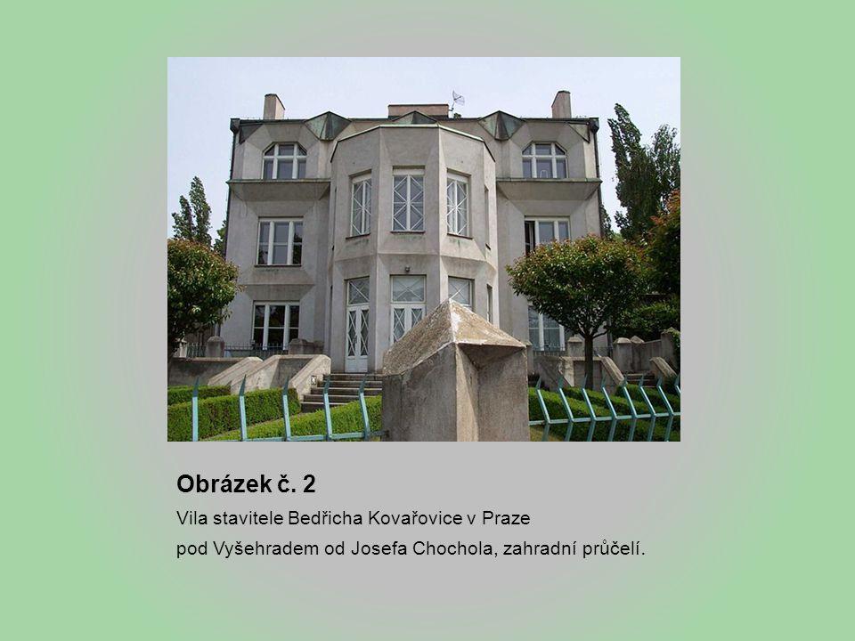 Obrázek č. 2 Vila stavitele Bedřicha Kovařovice v Praze