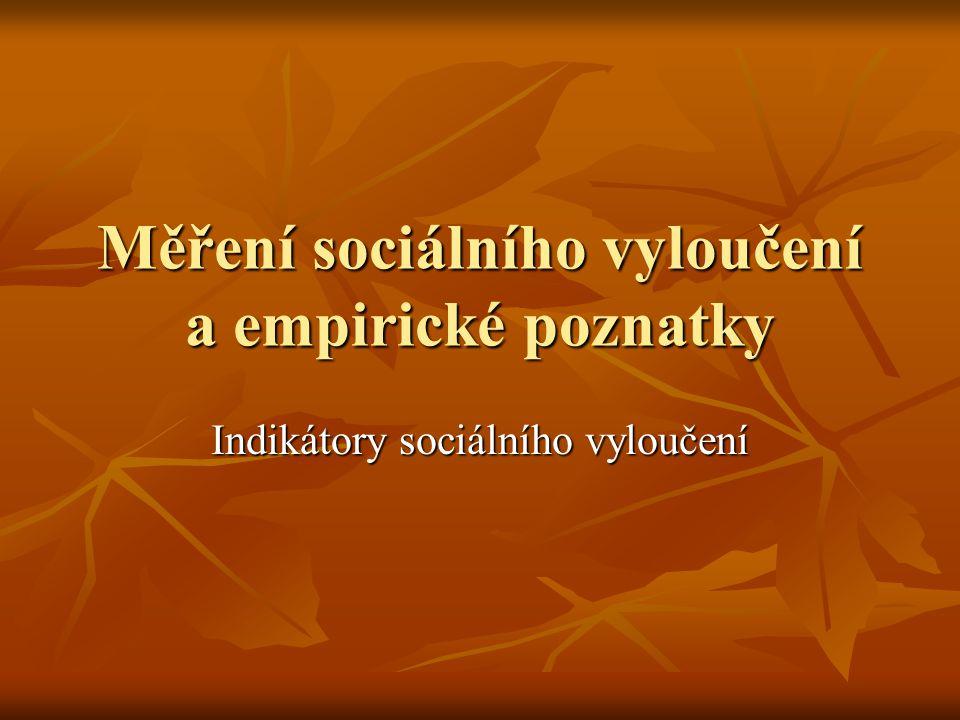 Měření sociálního vyloučení a empirické poznatky