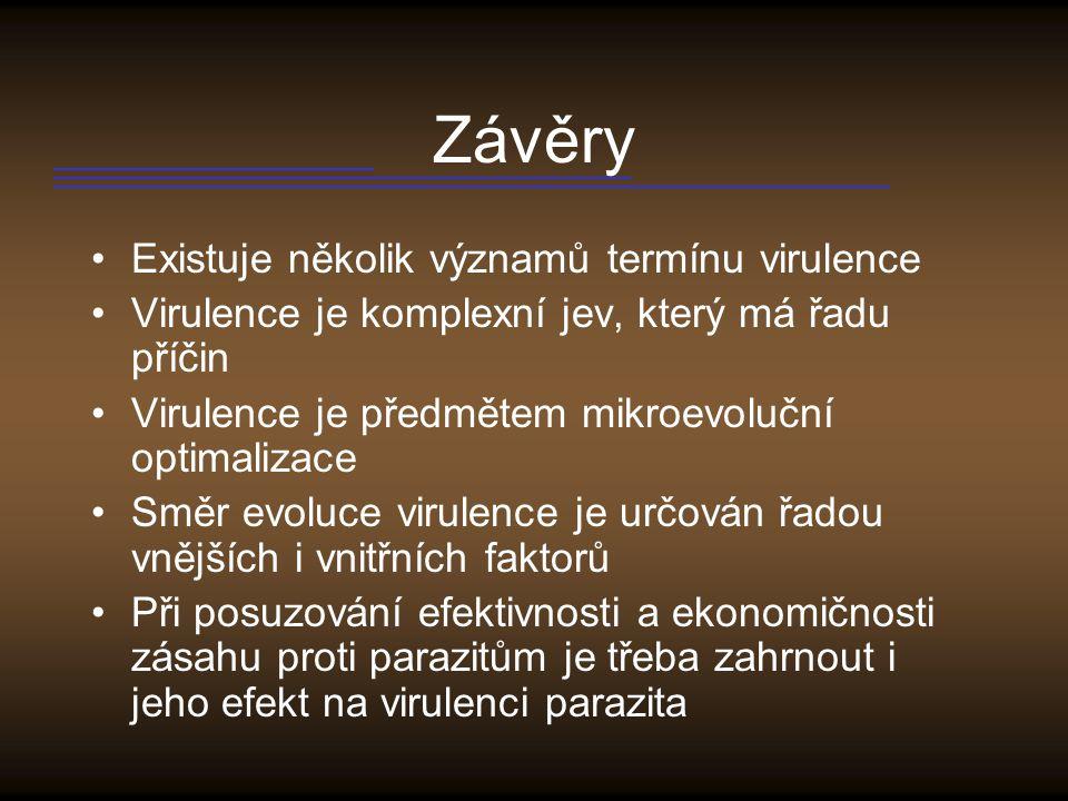 Závěry Existuje několik významů termínu virulence