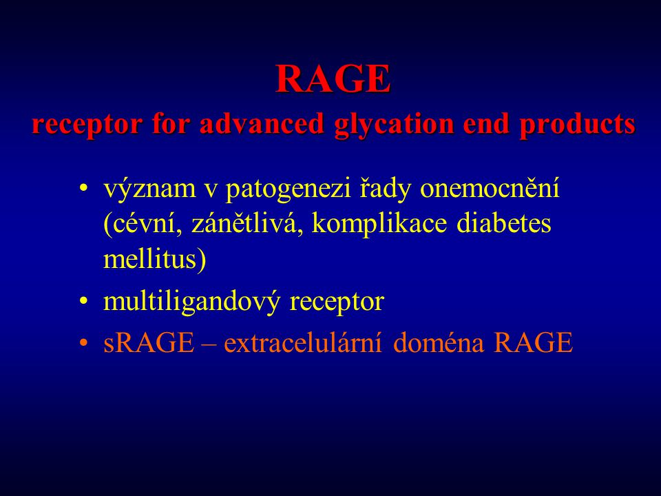 RAGE receptor for advanced glycation end products