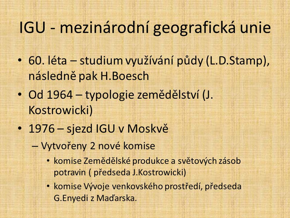 IGU - mezinárodní geografická unie