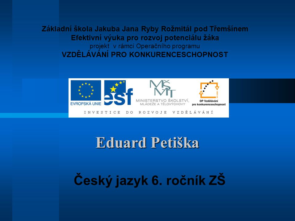 Eduard Petiška Český jazyk 6. ročník ZŠ